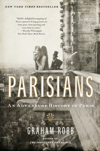 Parisians: An Adventure History of Paris 9780393339734