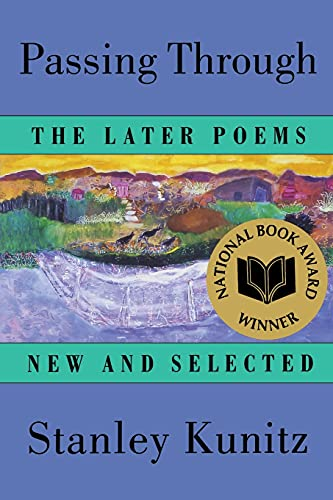 Passing Through: The Later Poems, New and Selected 9780393316155
