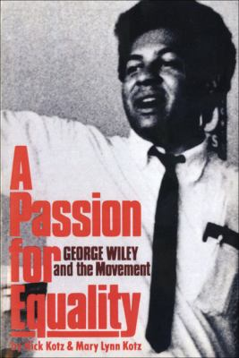Passion for Equality: George Wiley and the Movement 9780393090062