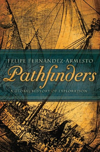 Pathfinders: A Global History of Exploration 9780393062595
