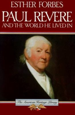 Paul Revere and the World He Lived in 9780395083703