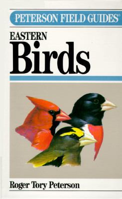 Peterson Field Guide(r) to Eastern Birds: Fourth Edition