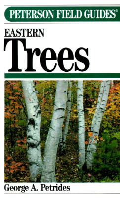Peterson Field Guide(r) to Eastern Trees 9780395467329