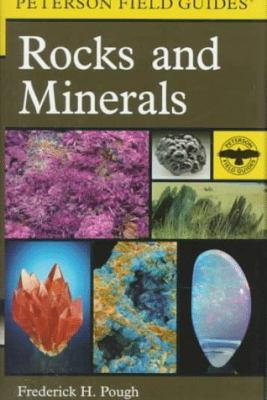 Peterson Field Guide to Rocks and Minerals: Fifth Edition 9780395910979