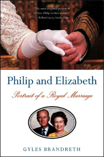 Philip and Elizabeth: Portrait of a Royal Marriage 9780393329490