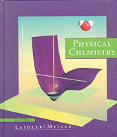 Physical Chemistry, Third Edition 9780395918487