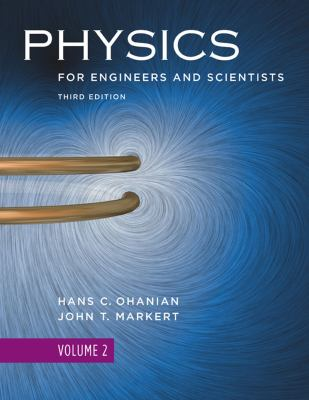 Physics for Engineers and Scientists, Volume 2, Third Edition 9780393930047