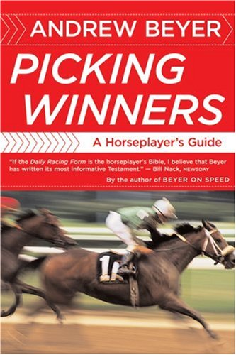 Picking Winners: A Horseplayer's Guide 9780395701324