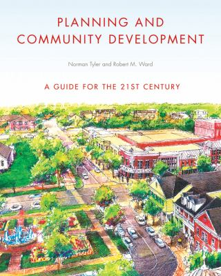 Planning and Community Development: A Guide for the 21st Century