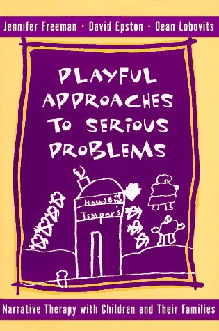 Playful Approaches to Serious Problems 9780393702293