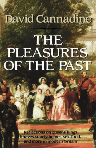 Pleasures of the Past: Reflections in Modern British History 9780393307498