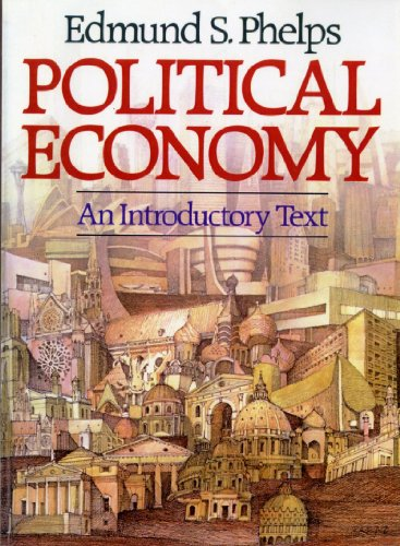 Political Economy: An Introductory Text 9780393953121
