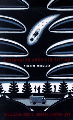 Postmodern American Fiction: A Norton Anthology 9780393316988