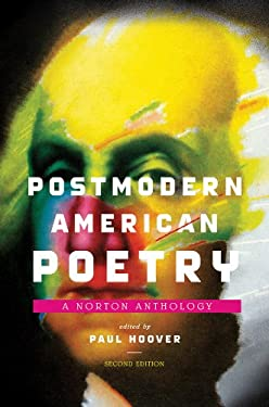 Postmodern American Poetry: A Norton Anthology 9780393341867