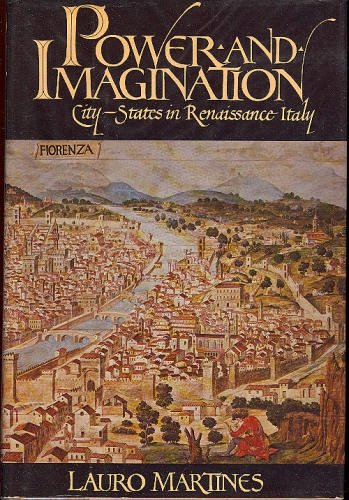 Power and Imagination : City-States in Renaissance Italy