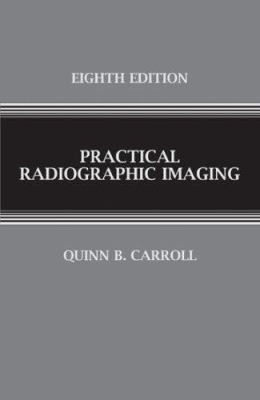 Practical Radiographic Imaging 9780398077051