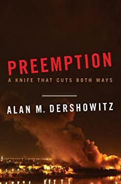 Preemption: A Knife That Cuts Both Ways 9780393060126