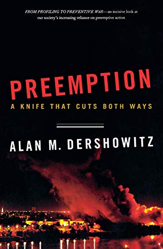 Preemption: A Knife That Cuts Both Ways 9780393329346