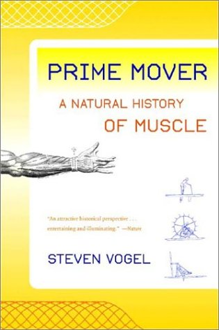 Prime Mover: A Natural History of Muscle 9780393324631
