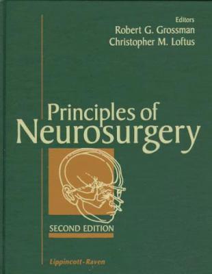 Principles of Neurosurgery 9780397518401