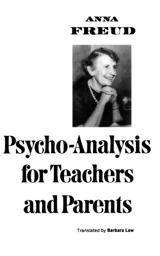 Psycho-Analysis for Teachers and Parents 9780393009187