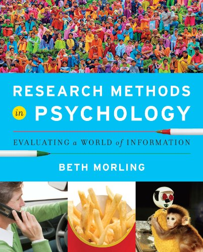 Research Methods in Psychology: Evaluating a World of Information 9780393935462