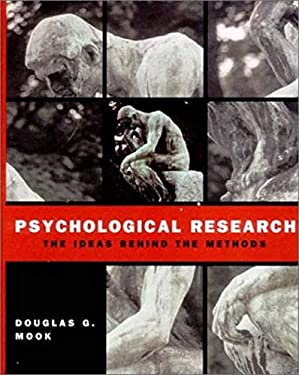 Psychological Research: The Ideas Behind the Methods 9780393976205