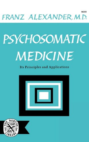 Psychosomatic Medicine: Its Principles and Applications 9780393003000