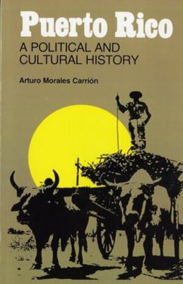 Puerto Rico: A Political and Cultural History 9780393301939