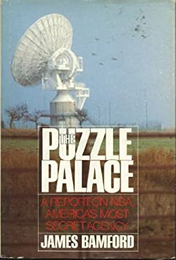 Puzzle Palace : A Report on America's Most Secret Agency