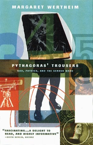 Pythagoras's Trousers: God, Physics, and the Gender War 9780393317244