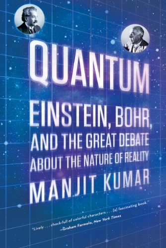 Quantum: Einstein, Bohr, and the Great Debate about the Nature of Reality 9780393339888