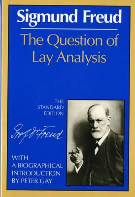 The Question of Lay Analysis 9780393005035