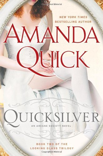 Quicksilver: Book Two of the Looking Glass Trilogy 9780399157370