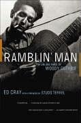 Ramblin' Man: The Life and Times of Woody Guthrie 9780393327366