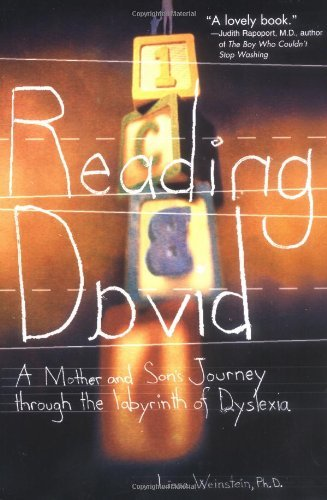 Reading David: A Mother and Son's Journey Through the Labyrinth of Dyslexia 9780399530180