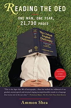Reading the OED: One Man, One Year, 21,730 Pages 9780399535055