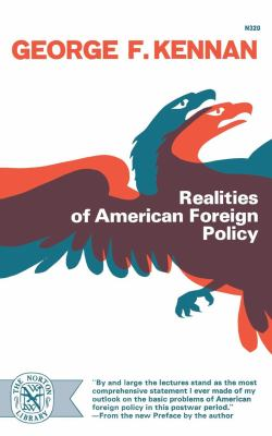 Realities of American Foreign Policy 9780393003208