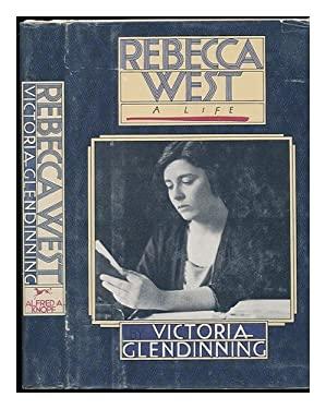 Rebecca West, a Life