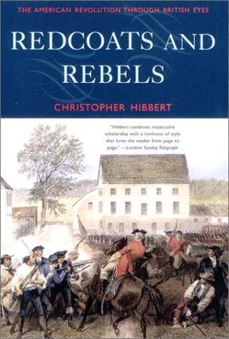 Redcoats and Rebels: The American Revolution Through British Eyes 9780393322934