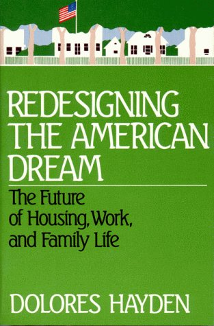 Redesigning the American Dream 9780393303179