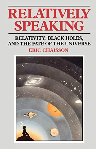 Relatively Speaking: Relativity, Black Holes, and the Fate of the Universe 9780393306750