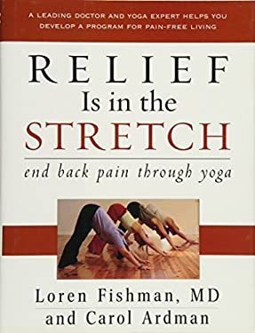 Relief Is in the Stretch: End Back Pain Through Yoga 9780393058338