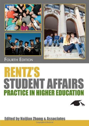 Rentz's Student Affairs Practice in Higher Education 9780398079659