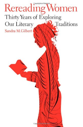 Rereading Women: Thirty Years of Exploring Our Literary Traditions 9780393067644