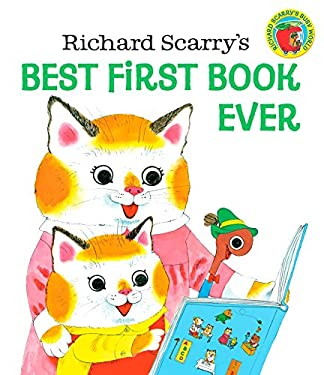 Richard Scarry's Best First Book Ever! 9780394842509