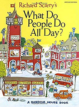 Richard Scarry's What Do People Do All Day? 9780394818238