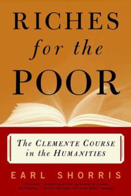 Riches for the Poor: The Clemente Course in the Humanities 9780393320664
