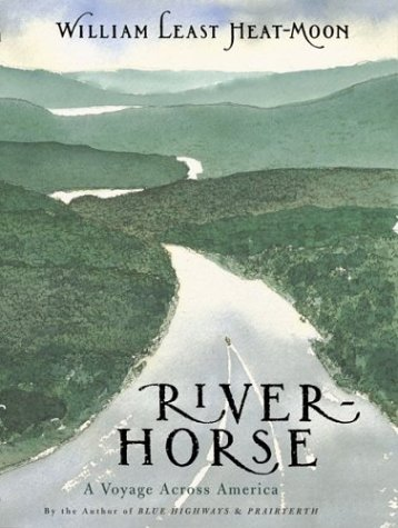 River-Horse: A Voyage Across America 9780395636268