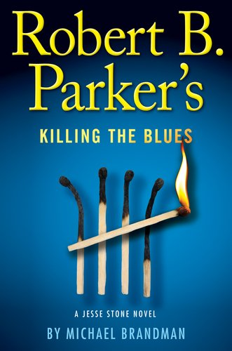 Robert B. Parker's Killing the Blues 9780399157844